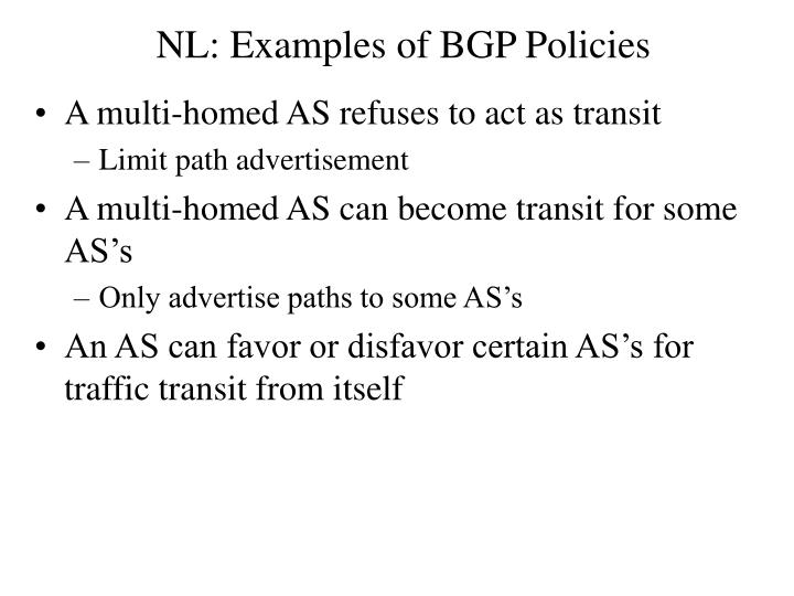 NL: Examples of BGP Policies