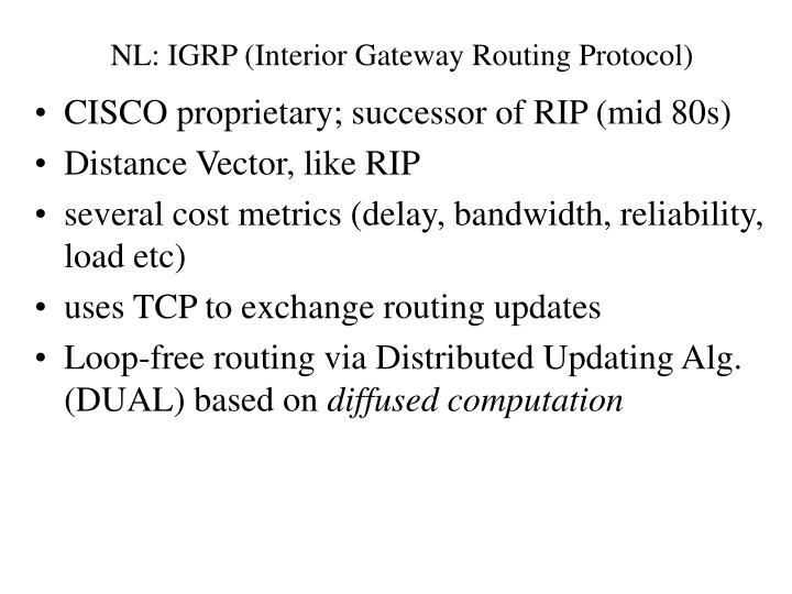 NL: IGRP (Interior Gateway Routing Protocol)