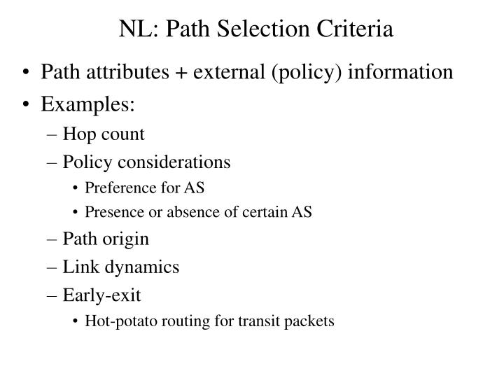 NL: Path Selection Criteria