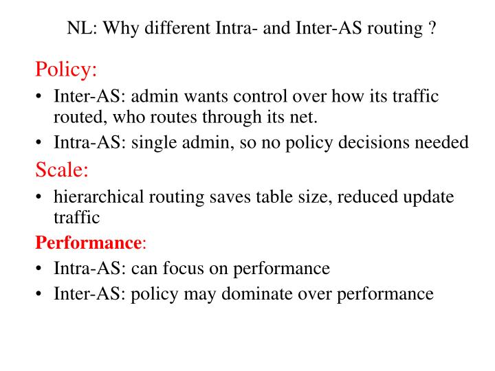 NL: Why different Intra- and Inter-AS routing ?