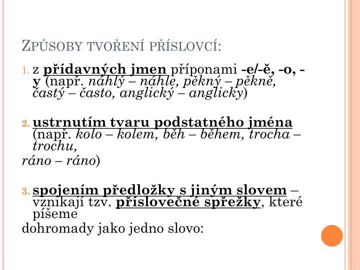 Způsoby tvoření příslovcí: