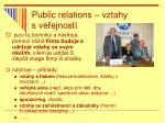 public relations vztahy s ve ejnost