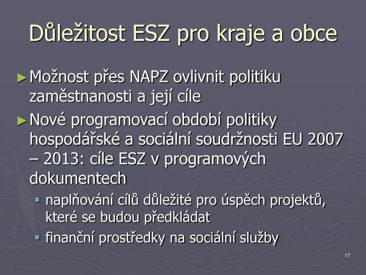 Důležitost ESZ pro kraje a obce