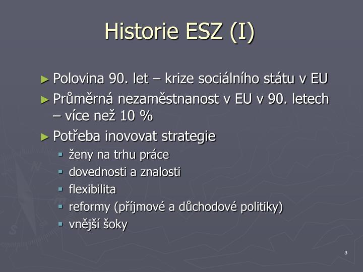 Historie ESZ (I)