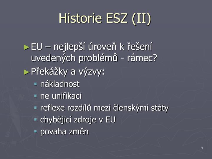 Historie ESZ (II)
