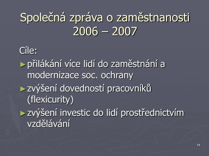 Společná zpráva o zaměstnanosti 2006 – 2007
