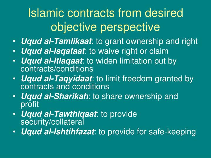 Islamic contracts from desired objective perspective