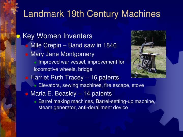 Landmark 19th Century Machines