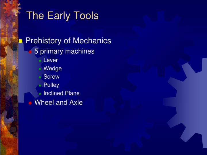 The Early Tools