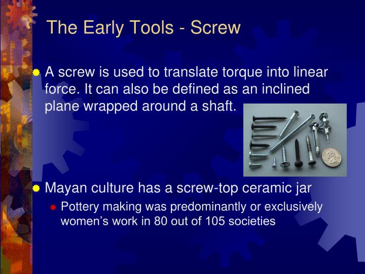 The Early Tools - Screw
