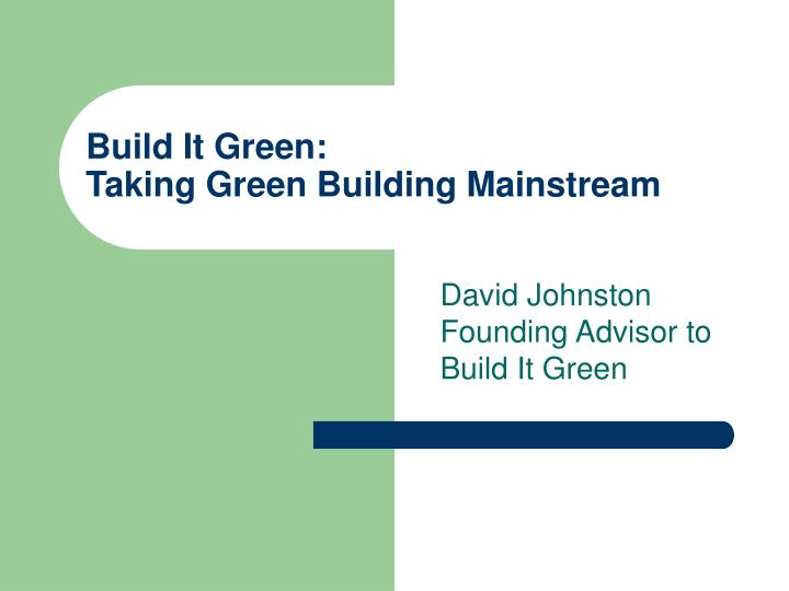Build It Green: