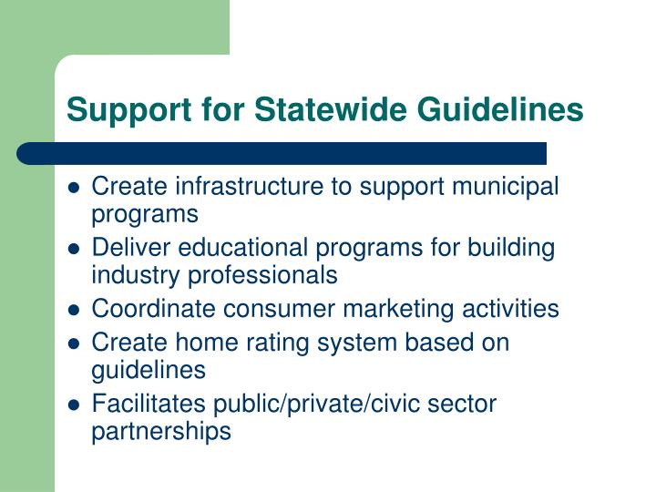Support for Statewide Guidelines