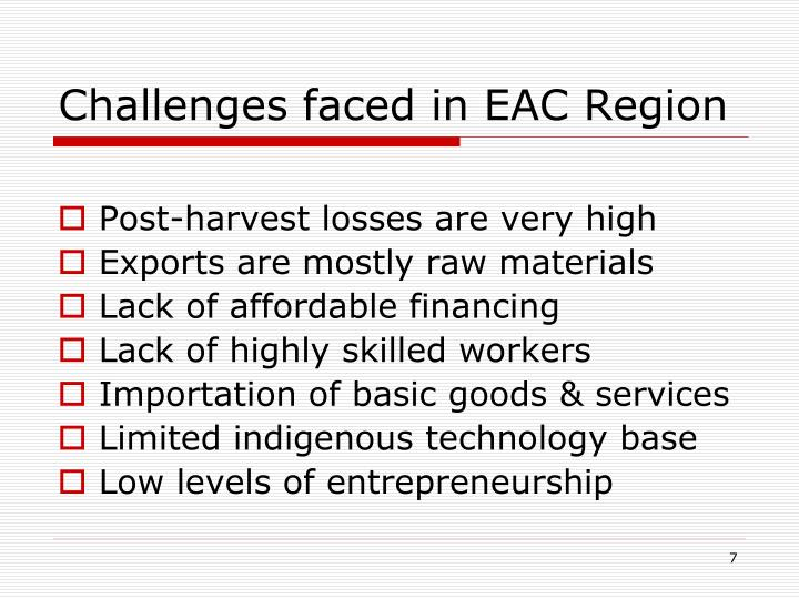 Challenges faced in EAC Region