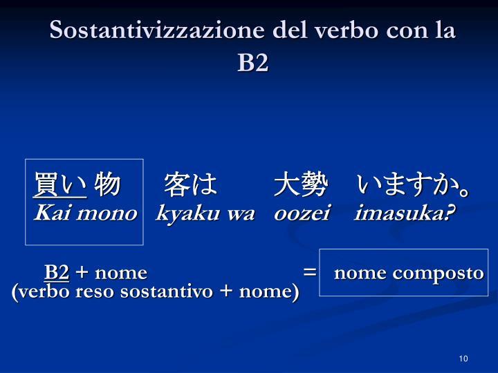 Sostantivizzazione del verbo con la B2