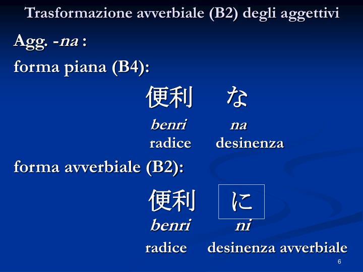 Trasformazione avverbiale (B2) degli aggettivi