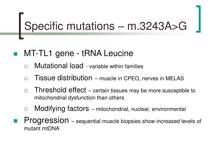 Specific mutations – m.3243A>G