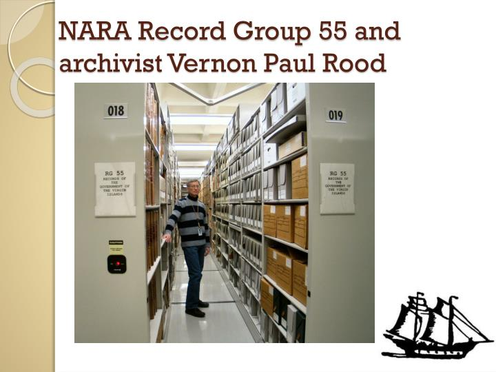 Nara record group 55 and archivist vernon paul rood