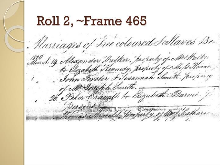 Roll 2, ~Frame 465