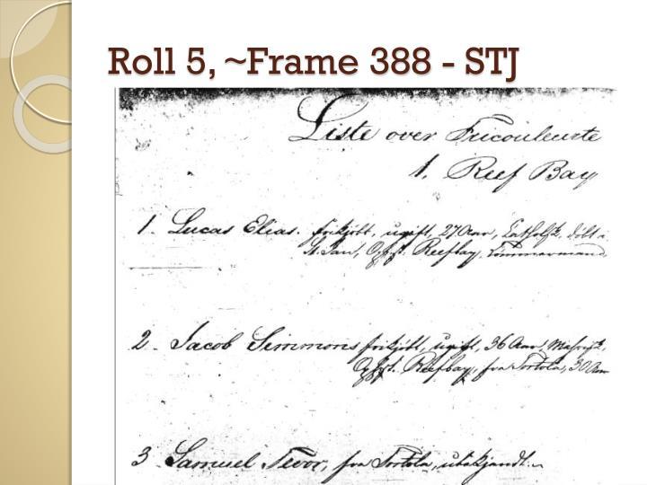 Roll 5, ~Frame 388 - STJ