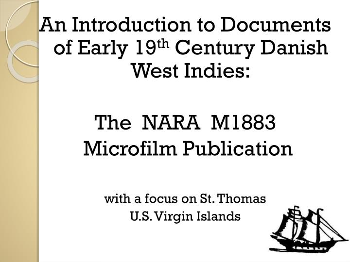 An Introduction to Documents of Early 19