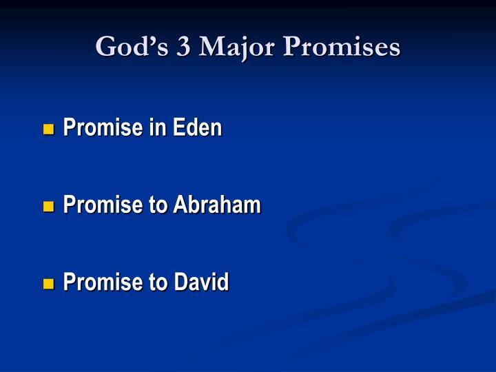 God's 3 Major Promises