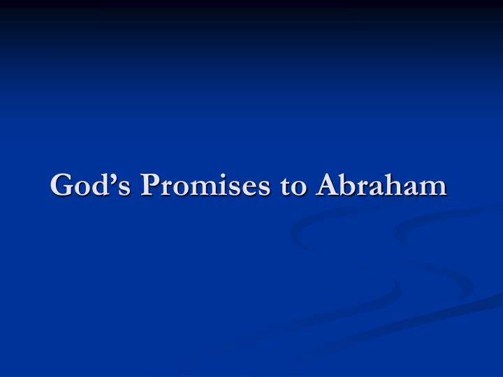 Gods Promises to Abraham