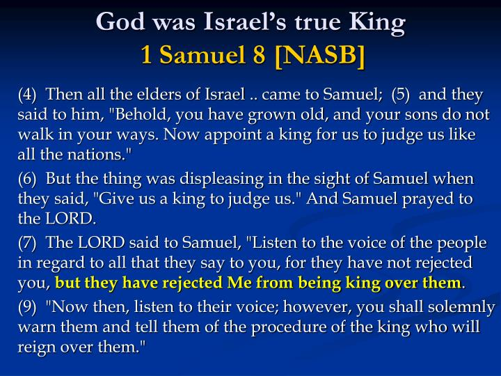 God was Israels true King