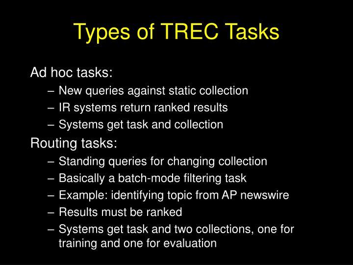 Types of TREC Tasks