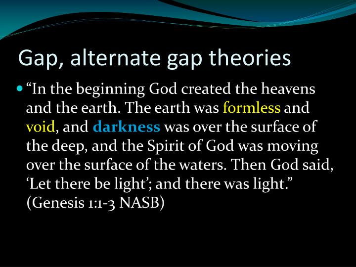 Gap, alternate gap theories