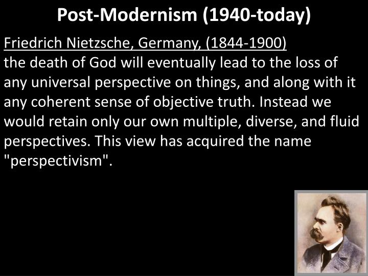 Post-Modernism (1940-today)