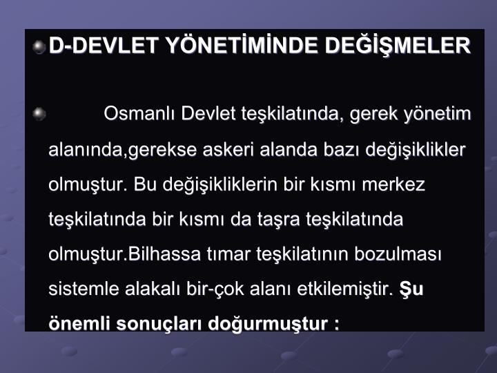 D-DEVLET YÖNETİMİNDE DEĞİŞMELER