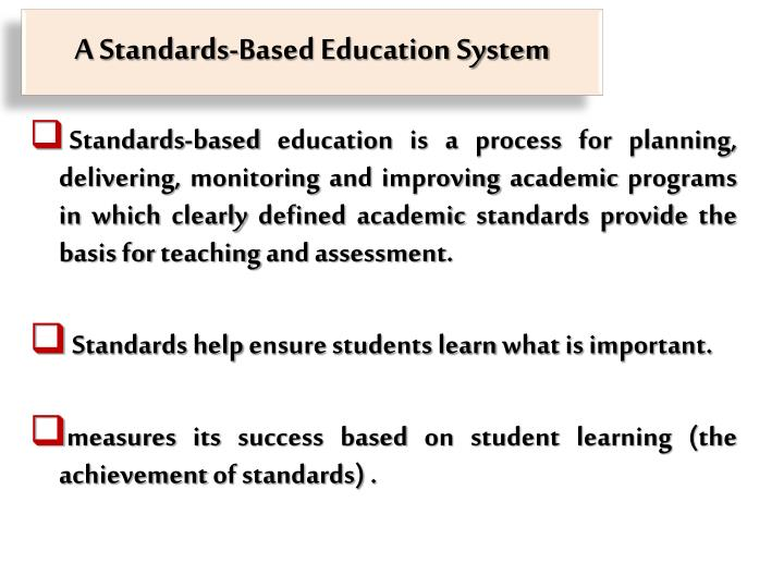 A Standards-Based Education System