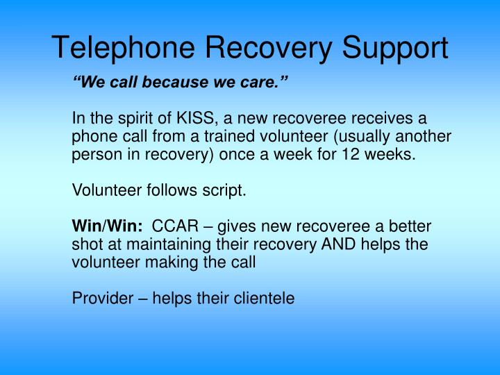 Telephone Recovery Support