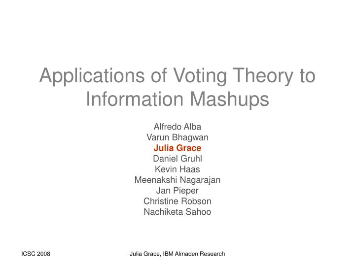 Applications of voting theory to information mashups