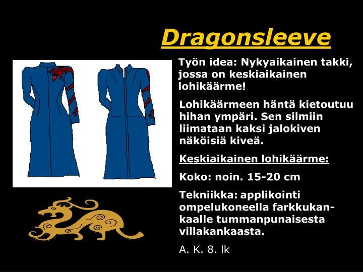 Dragonsleeve
