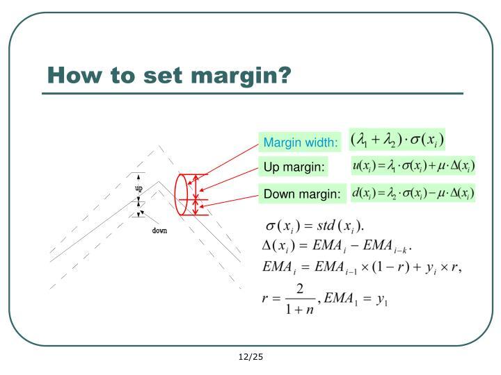 Margin width: