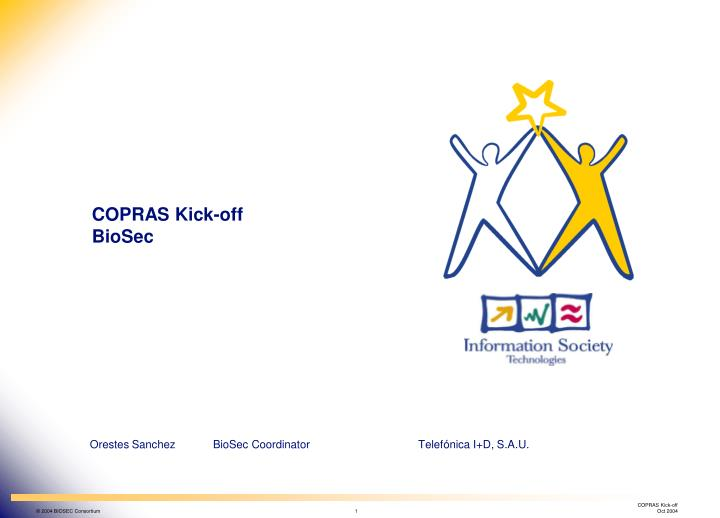 Copras kick off biosec