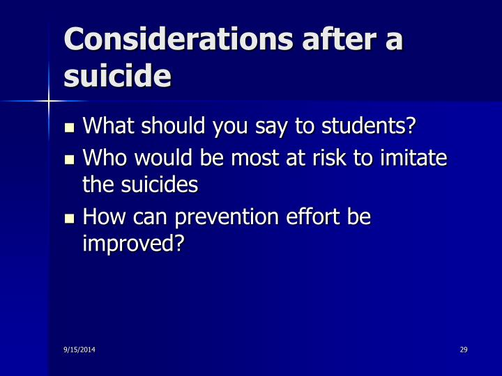 Considerations after a suicide