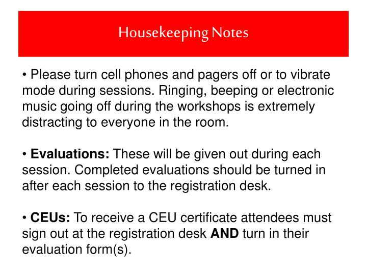 Housekeeping notes