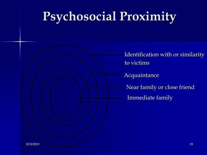 Psychosocial Proximity