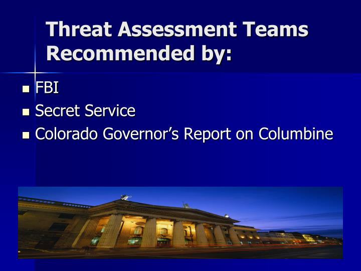 Threat Assessment Teams Recommended by: