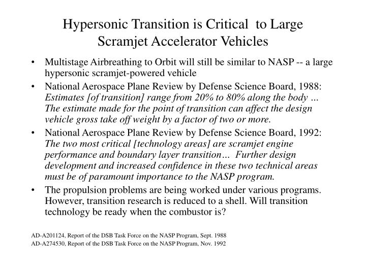 Hypersonic Transition is Critical  to Large