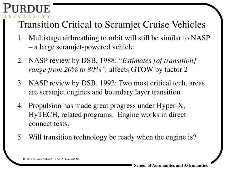 Transition Critical to Scramjet Cruise Vehicles