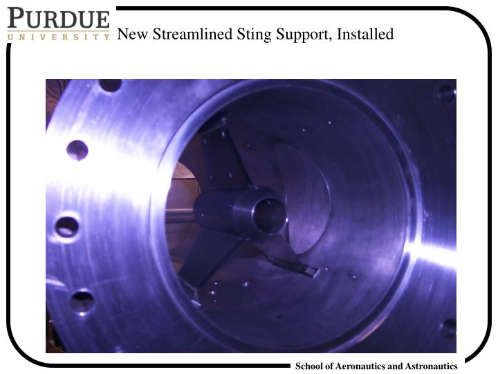 New Streamlined Sting Support, Installed