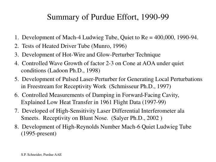 Summary of Purdue Effort, 1990-99