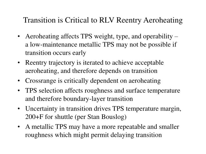 Transition is Critical to RLV Reentry Aeroheating