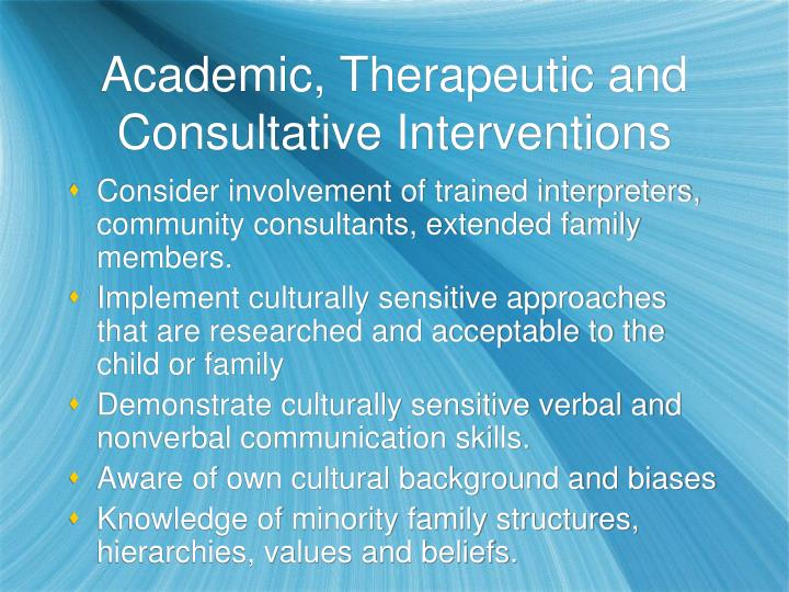 Academic, Therapeutic and Consultative Interventions