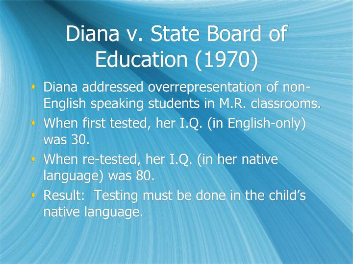 Diana v. State Board of Education (1970)
