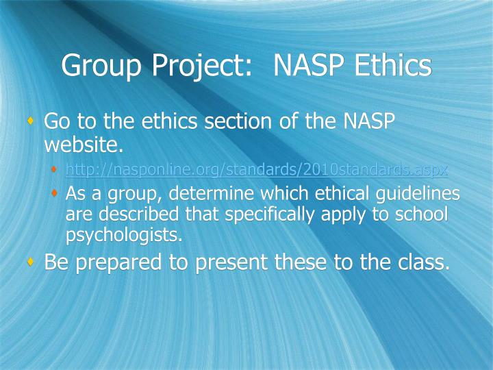 Group Project:  NASP Ethics