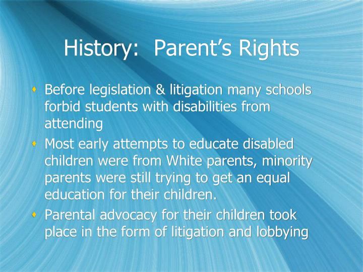 History:  Parent's Rights